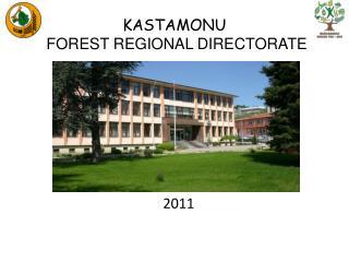 KASTAMONU FOREST REGIONAL DIRECTORATE