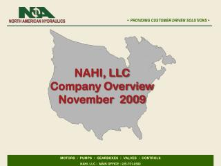 NAHI, LLC Company Overview November  2009