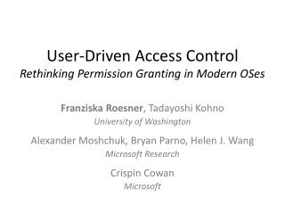 User-Driven Access Control Rethinking Permission Granting in Modern  OSes