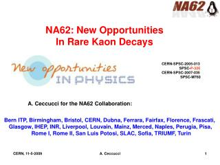 NA62: New Opportunities                                In Rare  Kaon  Decays