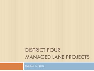 District Four Managed Lane Projects