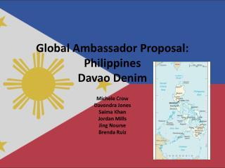 Global Ambassador Proposal: Philippines Davao Denim