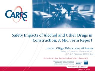 Safety Impacts of Alcohol and Other Drugs in Construction: A Mid Term Report