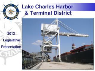 Lake Charles Harbor  & Terminal District