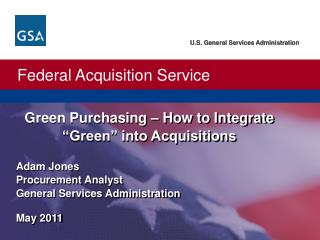 "Green Purchasing – How to Integrate ""Green"" into Acquisitions"