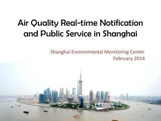 Air Quality Real-time Notification and Public Service in Shanghai