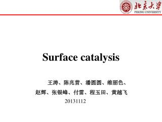 Surface catalysis