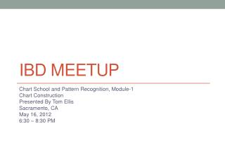 IBD  Meetup