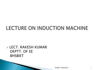 LECTURE ON INDUCTION MACHINE
