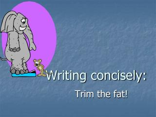 Writing concisely:
