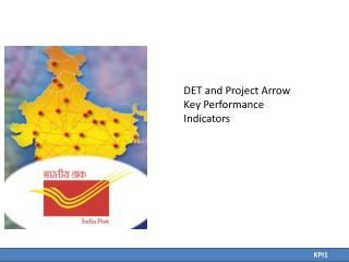 DET and Project Arrow Key Performance Indicators