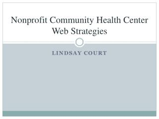 Nonprofit Community Health Center Web Strategies