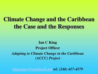 Climate Change and the Caribbean the Case and the Responses