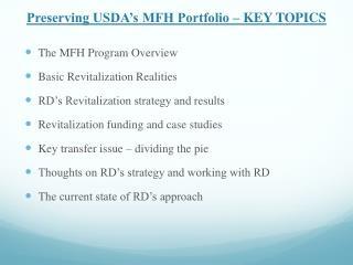 Preserving USDA's MFH Portfolio – KEY TOPICS