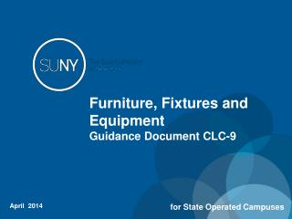 Furniture, Fixtures and Equipment Guidance Document CLC-9