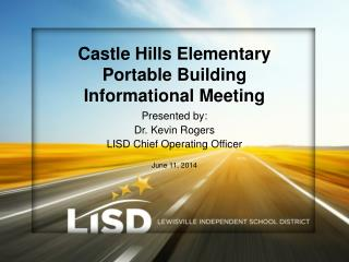 Castle Hills Elementary Portable Building  Informational Meeting