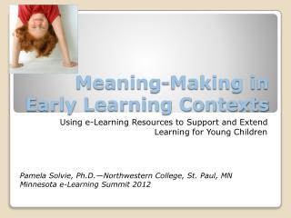 Meaning-Making in Early Learning Contexts