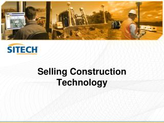 Selling Construction Technology