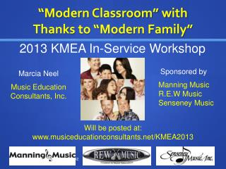 �Modern Classroom� with  Thanks to �Modern Family�
