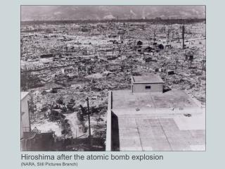 Hiroshima after the atomic bomb explosion (NARA, Still Pictures Branch)
