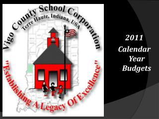 2011 Calendar Year Budgets