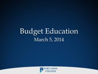 Budget Educatio n