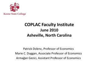 COPLAC Faculty  Institute June  2010 Asheville, North Carolina