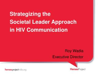 Strategizing the Societal Leader Approach in HIV Communication