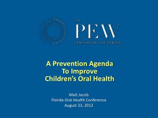 A Prevention Agenda To Improve Children's Oral Health