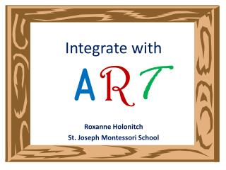 Integrate with A R T