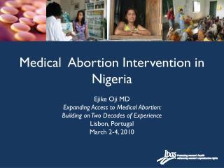 Medical  Abortion Intervention in Nigeria