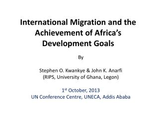 International  Migration  and the  Achievement  of Africa�s Development  Goals
