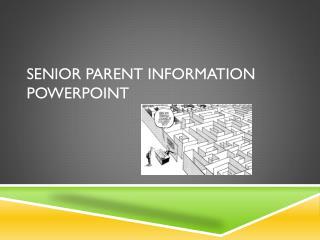 Senior  Parent Information  PowerPoint