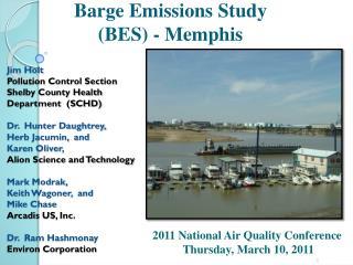 Barge Emissions  Study  ( BES ) - Memphis