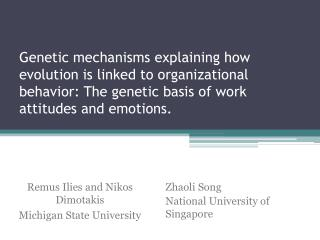 Genetic mechanisms explaining how evolution is linked to organizational  behavior: The genetic basis of work attitudes