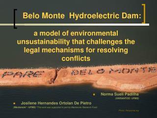 Belo Monte   Hydroelectric  Dam :