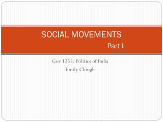 SOCIAL MOVEMENTS Part I