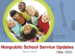 Nonpublic School Service Updates