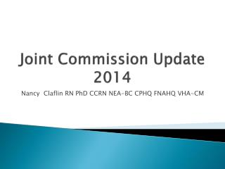 Joint Commission Update 2014