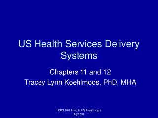 us health services delivery systems