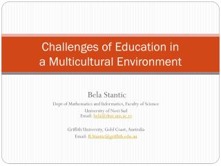 Challenges of Education in aMulticulturalEnvironment