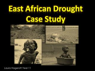 East African Drought  Case Study