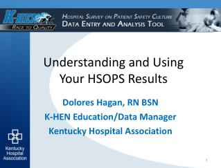Understanding and Using  Your HSOPS Results
