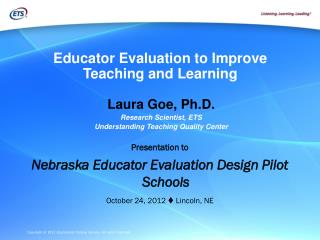 Educator Evaluation to Improve Teaching and Learning