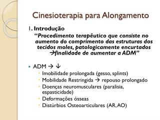 cinesioterapia para alongamento
