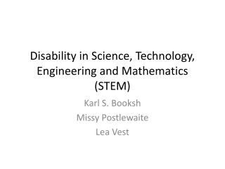 Disability in Science, Technology, Engineering and Mathematics (STEM)