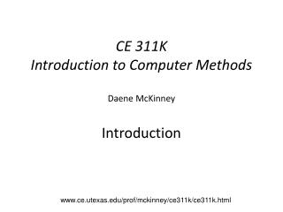CE 311K Introduction to Computer Methods