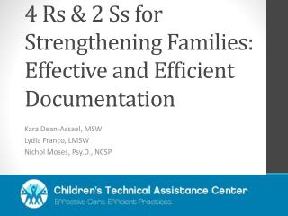 4 Rs & 2 Ss for Strengthening Families: Effective and Efficient Documentation