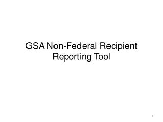 GSA Non-Federal Recipient Reporting Tool