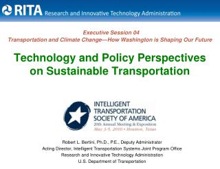 Executive Session 04 Transportation and Climate Change—How Washington is Shaping Our Future Technology and Policy Persp